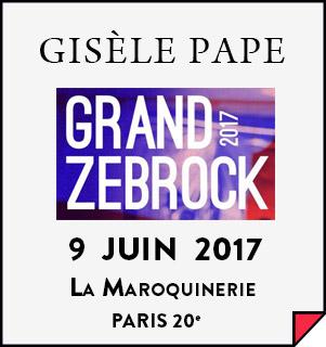 Gisèle Pape - 09/06/2017 - Finale Grand Zebrock