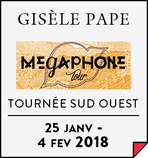 Gisèle Pape - Tournée Mégaphone Tour